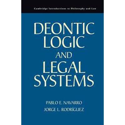 Deontic Logic and Legal Systems (Häftad, 2014)