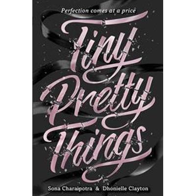 Tiny Pretty Things (Inbunden, 2015)