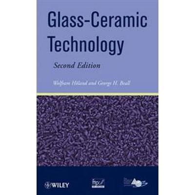 Glass Ceramic Technology (Inbunden, 2012)