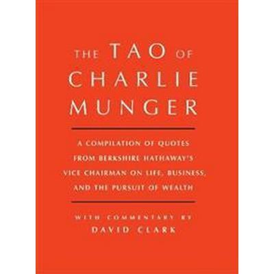 The Tao of Charlie Munger (Inbunden, 2017)
