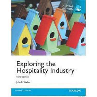 Exploring the Hospitality Industry (Häftad, 2016)