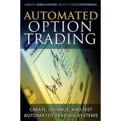 Automated Option Trading (Inbunden, 2012)