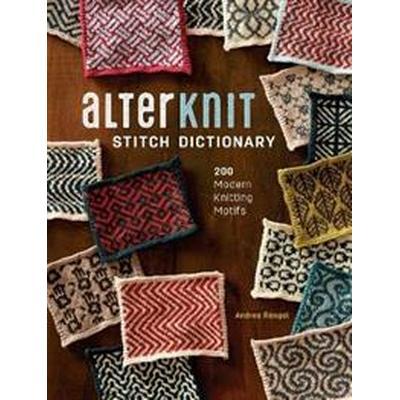 Alterknit Stitch Dictionary (Inbunden, 2017)