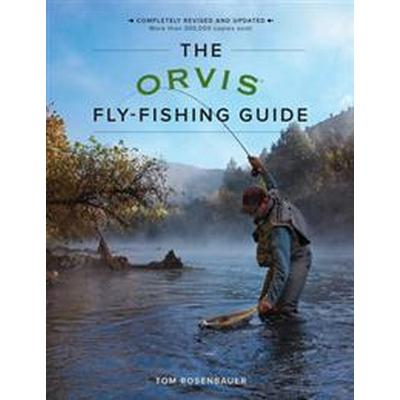 The Orvis Fly-Fishing Guide, Revised (Häftad, 2017)