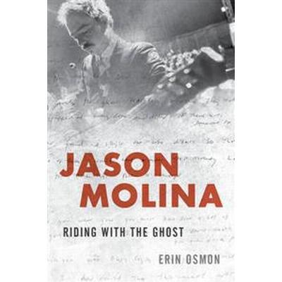 Jason Molina (Inbunden, 2017)