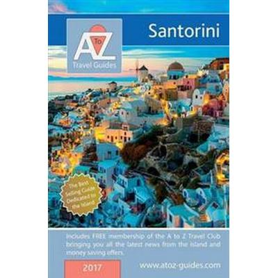 A to Z Guide to Santorini 2017 (Häftad, 2017)