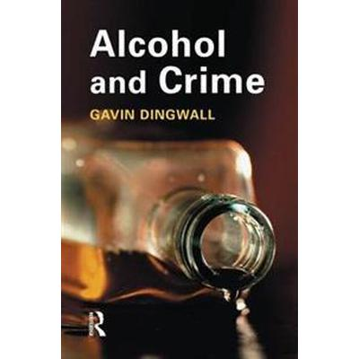 Alcohol and Crime (Pocket, 2015)