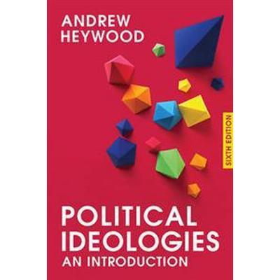Political Ideologies: An Introduction (Häftad, 2017)