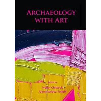 Archaeology with Art (Häftad, 2017)