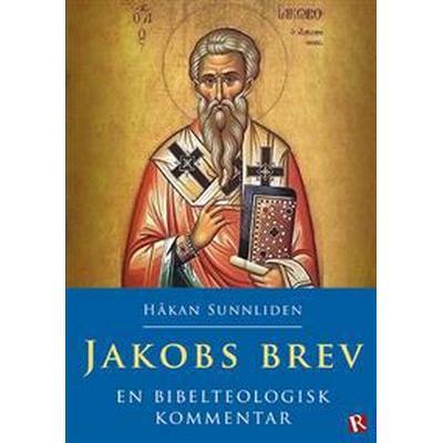 Jakobs brev: en bibelteologisk kommentar (Danskt band, 2017)