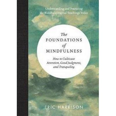 Foundations of Mindfulness (Inbunden, 2017)