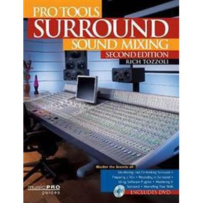 Pro Tools Surround Sound Mixing (Pocket, 2011)