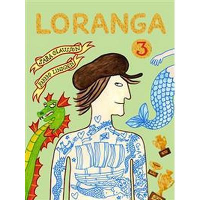 Loranga. Del 3 (E-bok, 2017)
