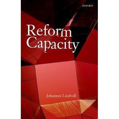 Reform Capacity (Inbunden, 2017)