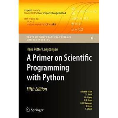A Primer on Scientific Programming with Python (Inbunden, 2016)