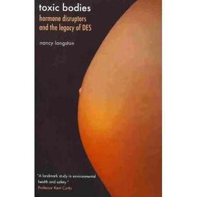 Toxic Bodies (Pocket, 2011)