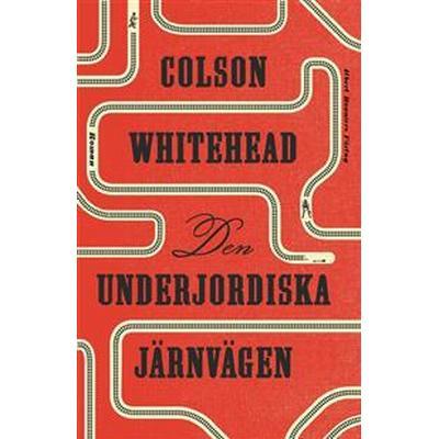 Den underjordiska järnvägen (E-bok, 2017)