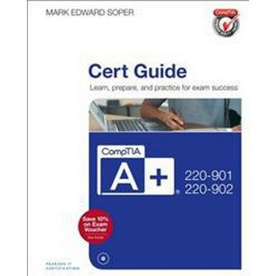 CompTIA A+ 220-901 and 220-902 Cert Guide (Övrigt format, 2016)