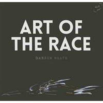Art of the Race (Inbunden, 2015)