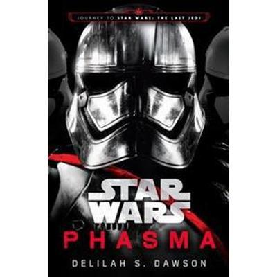 Phasma (Star Wars): Journey to Star Wars: The Last Jedi (Inbunden, 2017)