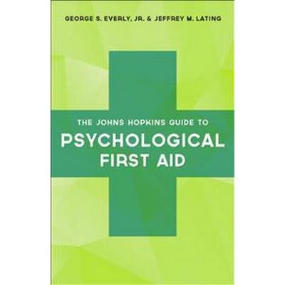 The Johns Hopkins Guide to Psychological First Aid (Pocket, 2017)
