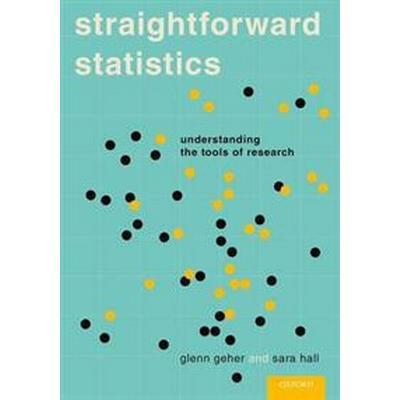 Straightforward Statistics (Häftad, 2015)