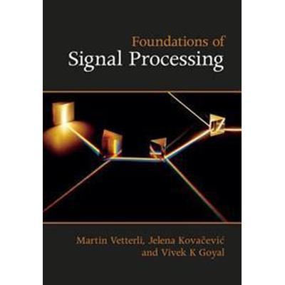 Foundations of Signal Processing (Inbunden, 2014)