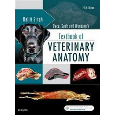 Dyce, Sack, and Wensing's Textbook of Veterinary Anatomy (Inbunden, 2017)