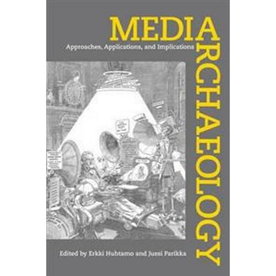 Media Archaeology (Inbunden, 2011)