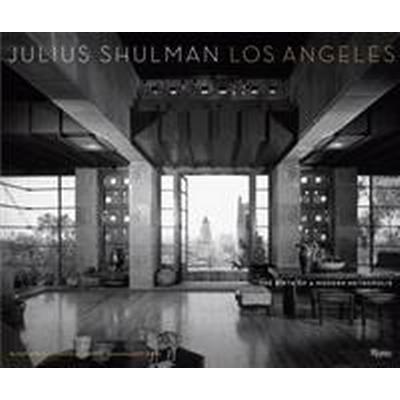 Julius Shulman Los Angeles (Inbunden, 2016)