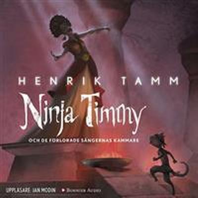 Ninja Timmy och de förlorade sångernas kammare (Ljudbok nedladdning, 2017)