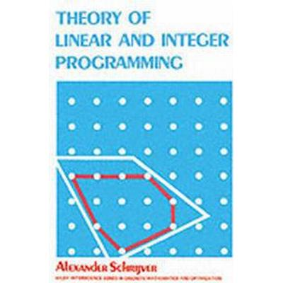 Theory of linear and integer programming (Pocket, 1998)