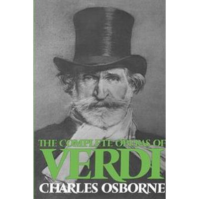 The Complete Operas of Verdi (Pocket, 1977)