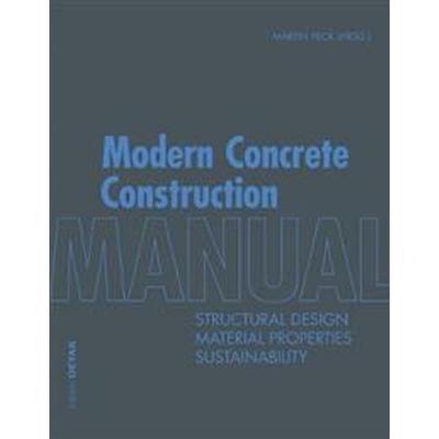 Modern Concrete Construction Manual (Inbunden, 2014)