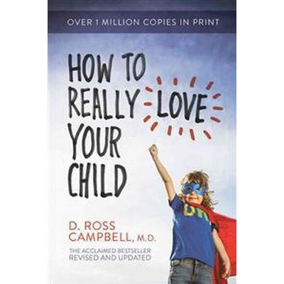 How to Really Love Your Child (Pocket, 2015)