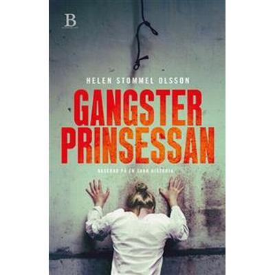 Gangsterprinsessan (E-bok, 2017)