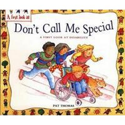 First look at: disability: dont call me special (Pocket, 2010)
