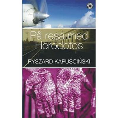 På resa med Herodotos (Pocket, 2007)