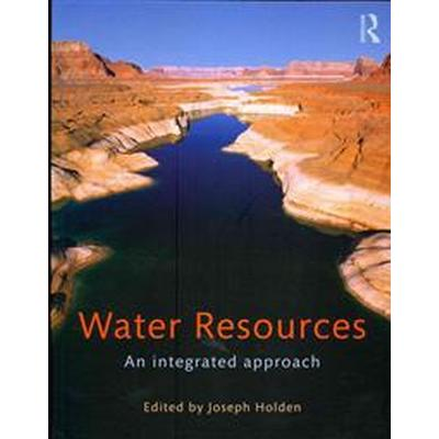 Water Resources: An Integrated Approach (Häftad, 2013)