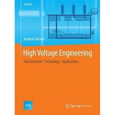 High Voltage Engineering (Inbunden, 2017)