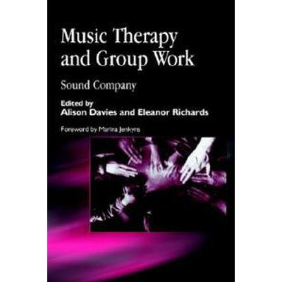 Music Therapy and Group Work (Pocket, 2002)