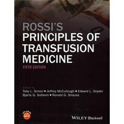 Rossi's Principles of Transfusion Medicine (Inbunden, 2016)