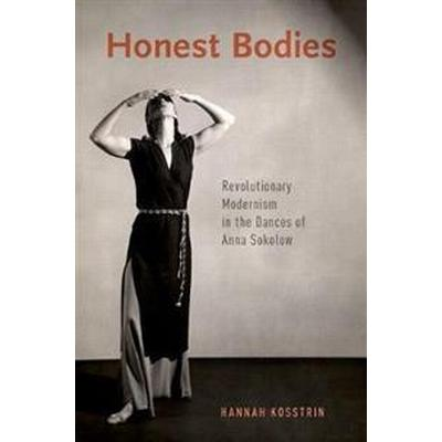 Honest Bodies (Inbunden, 2017)