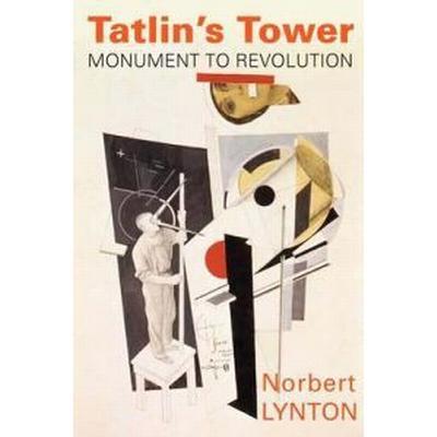 Tatlin's Tower (Inbunden, 2009)