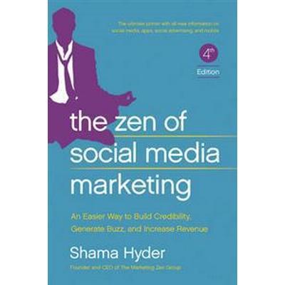 The Zen of Social Media Marketing (Pocket, 2016)