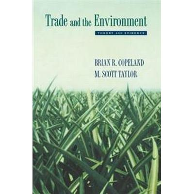 Trade and the Environment (Häftad, 2005)