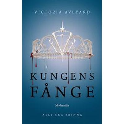 Kungens fånge (Tredje boken i Röd drottning-trilogin) (E-bok, 2017)