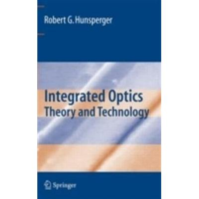 Integrated Optics: Theory and Technology (Inbunden, 2009)