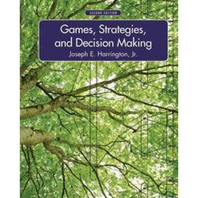 Games, Strategies, and Decision Making (Inbunden, 2013)