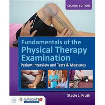 Fundamentals of the Physical Therapy Examination (Pocket, 2017)